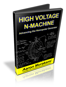 High Voltage N Machine, Advancing the Homopolar Generator by Aaron Murakami