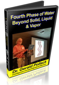 Fourth Phase of Water by Dr. Gerald Pollack