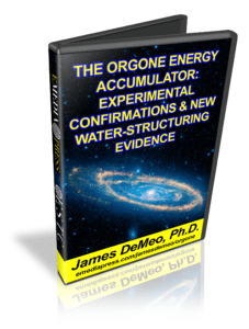 Orgone Energy Accumulator - Experimental Confirmations & New Water-Structuring Evidence by James DeMeo, Ph.D.