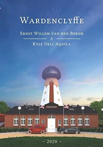 Wardenclyffe by Ernst Van Den Bergh & Kyle Dell'Aquila
