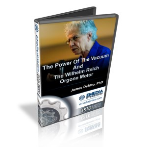 The Power Of The Vacuum And The Wilhelm Reich Orgone Motor By James DeMeo, PhD
