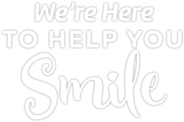 """We're Here to Help You Smile"" white text over grey background Fishbein Orthodontics"