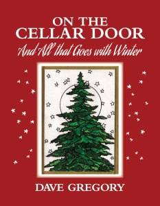 On the Cellar Door - by Dave Gregory