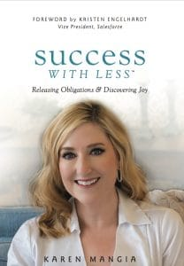 Success with Less by Karen Mangia