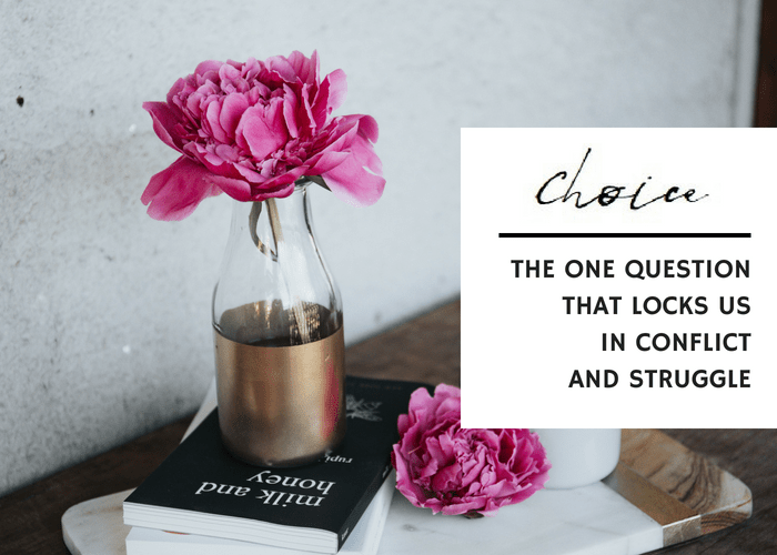 THE ONE QUESTION THAT LOCKS US IN CONFLICT AND STRUGGLE