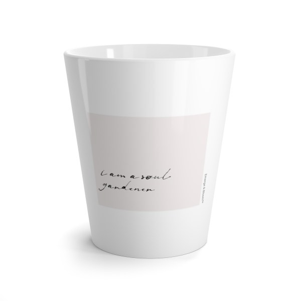 I am a soul gardener mug for daily inspiration