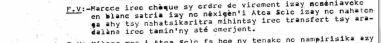 selon les exigences de Solo j'ai signé ordres de virement à blanc d'après RANARISON Tsilavo en malgache