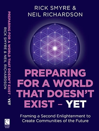 Preparing For A World That Doesn't Exist Yet. Second Enlightenment.