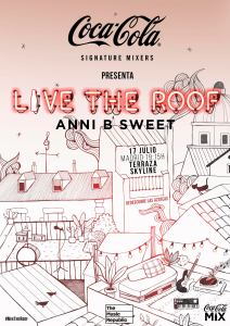 LIVE THE ROOF: ANNI B SWEET @ Terraza Skyline