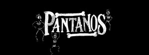 PANTANOS @ Blackbird Rock Bar