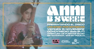 ANNI B SWEET @ Ochoymedio Club