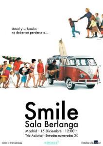 SMILE (B MINÚSCULA) @ Sala Berlanga