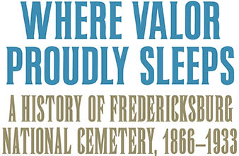 Where Valor Proudly Sleeps-full title