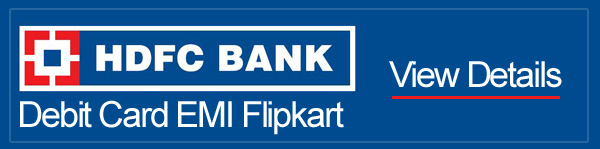 HDFC Debit card EMI Flipkart