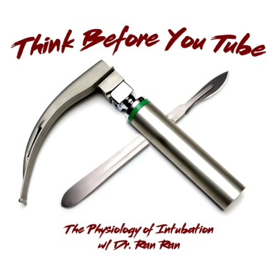 Episode 32: The Physiology of Intubation