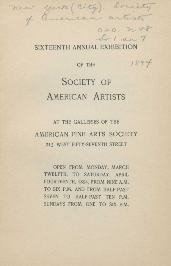 "1894 Society of American Artists, New York, NY, ""Sixteenth Annual Exhibition"", March 12 - April 14"