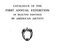 "1906 Buffalo Fine Arts Academy, Albright Art Gallery, Buffalo, NY, ""First Annual Exhibition of Selected Paintings by American Artists"", May 31 – September 2"