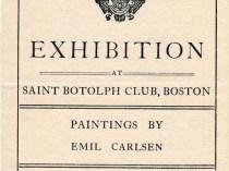 "1908 Saint Botolph Club, Boston, MA, ""Paintings by Emil Carlsen"", January 6-24"