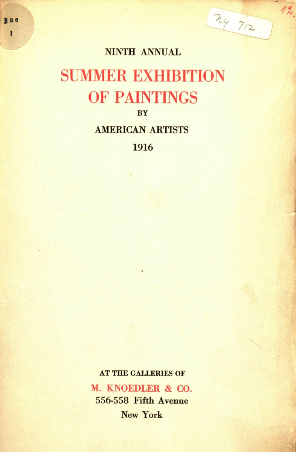 "1916 M. Knoedler & Co., New York, NY, ""Ninth Annual Summer Exhibition of Paintings by American Artists"", Summer"
