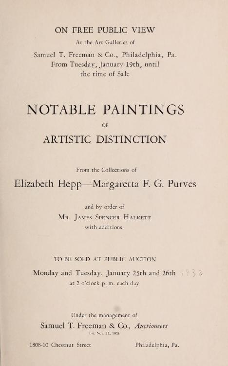 "1932 Samuel T. Freeman & Co, Philadelphia, PA, ""Notable paintings of artistic distinction"", January 25-26."