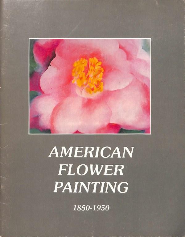 American Flower Painting ACA Galleries 1978