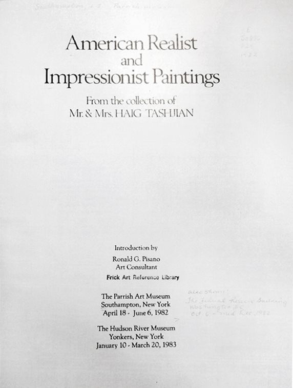 "1982-1983 Parrish Art Museum, Southampton, New York, ""Paintings from the collection of Mr. and Mrs. Haig Tashjian"", April 17 – June 6 ; The Hudson River Museum, Yonkers, New York, January 10 – March 20."