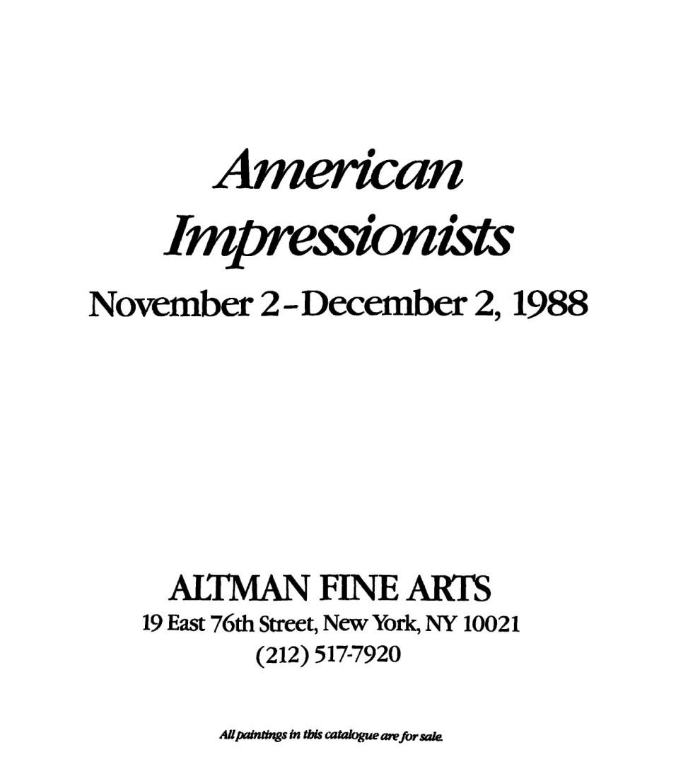 Exhibition Catalog: American Impressionists - Altman Fine Arts, 1988