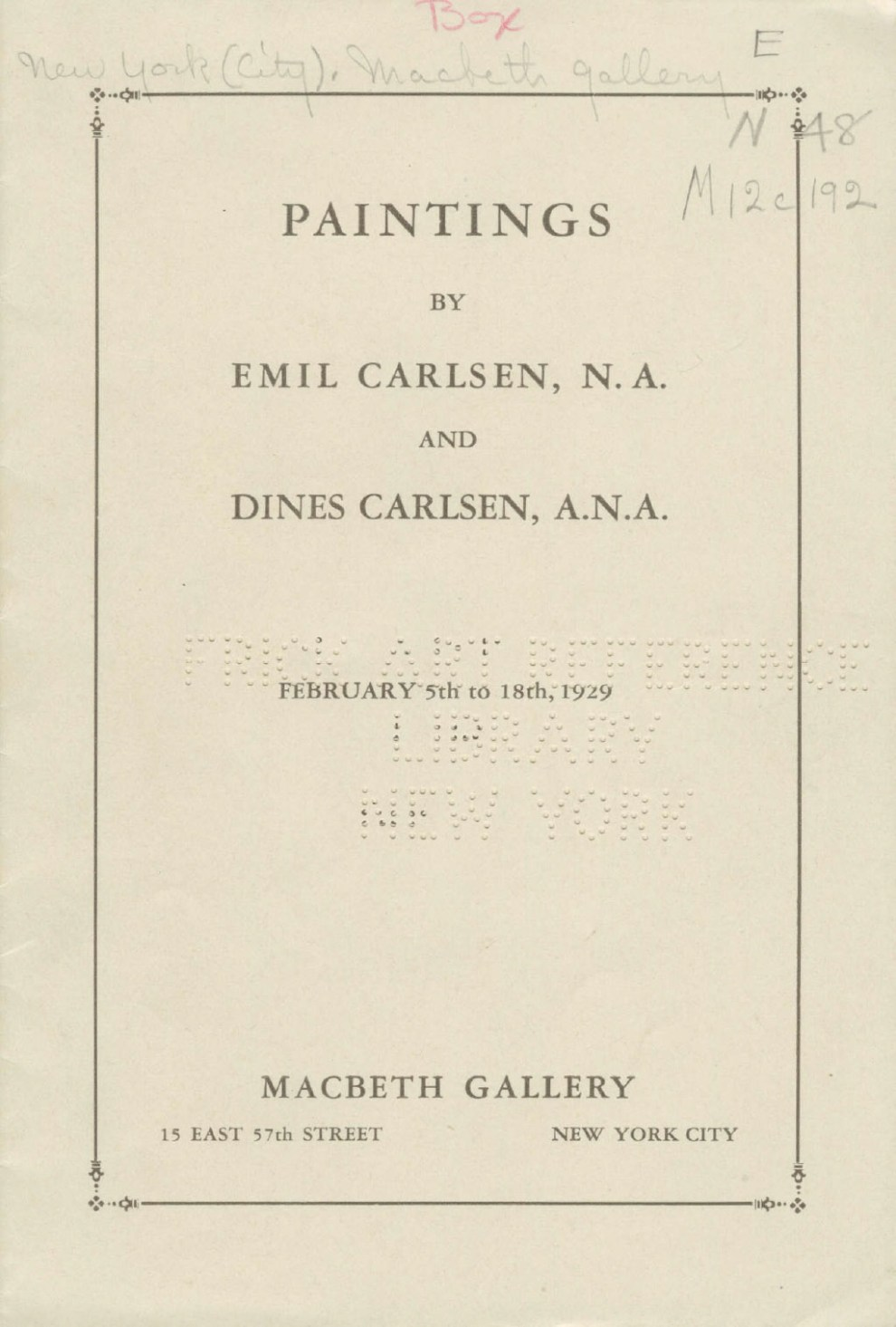 Paintings by Emil Carlsen and Dines Carlsen