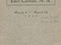 "1912 Macbeth Galleries, 450 Fifth Avenue, New York, NY, ""Exhibition of Paintings by Emil Carlsen, N.A."", March 4-16"