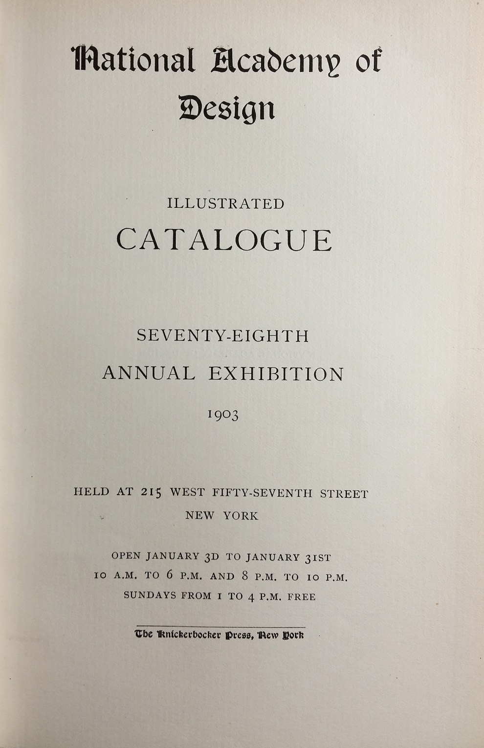 "1903 National Academy of Design, New York, NY, ""Seventy-Eighth Annual Exhibition"", January 3-31"