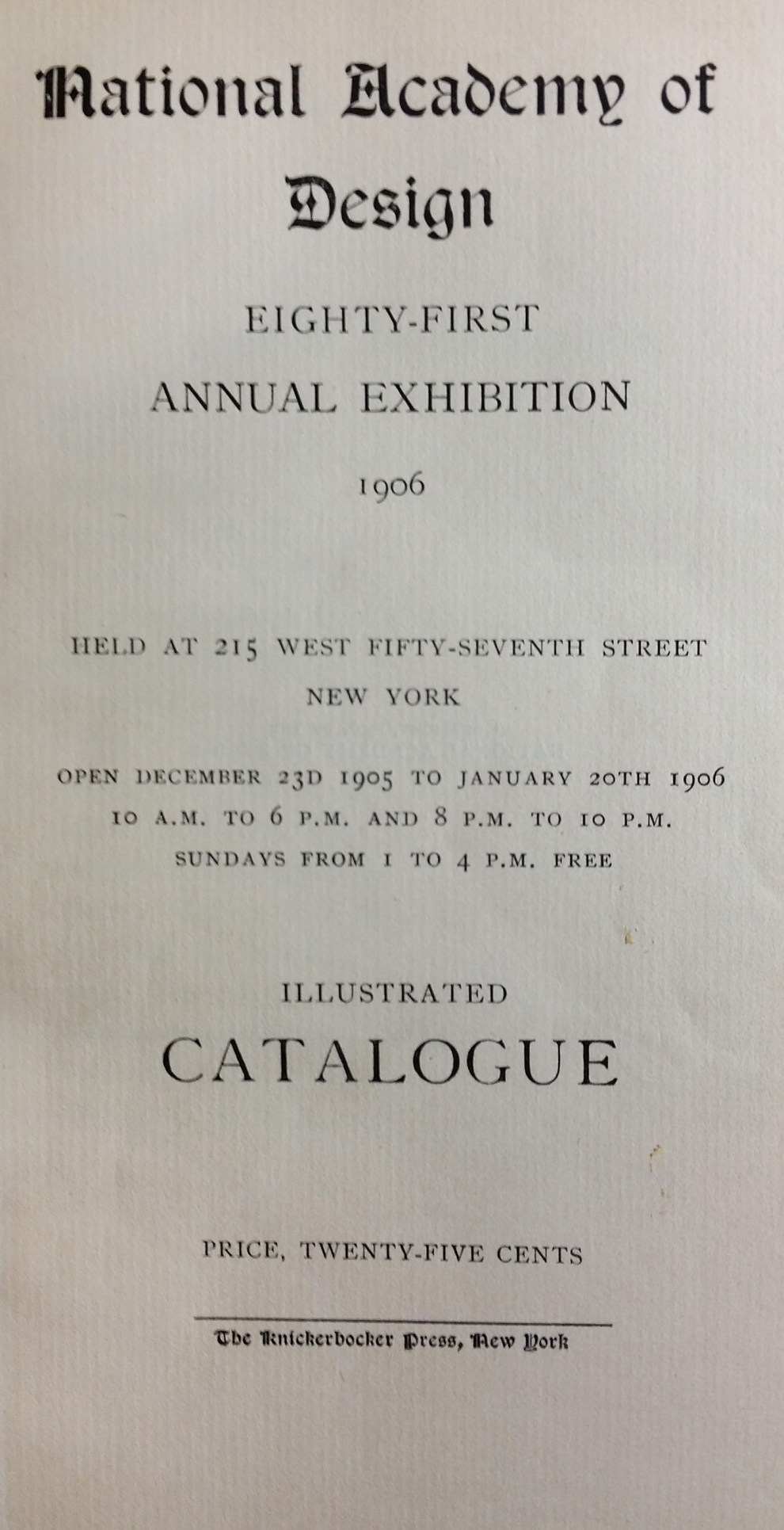 "1906 National Academy of Design, New York, NY, ""Eighty-First Annual Exhibition"", December 23, 1905 - January 20, 1906"