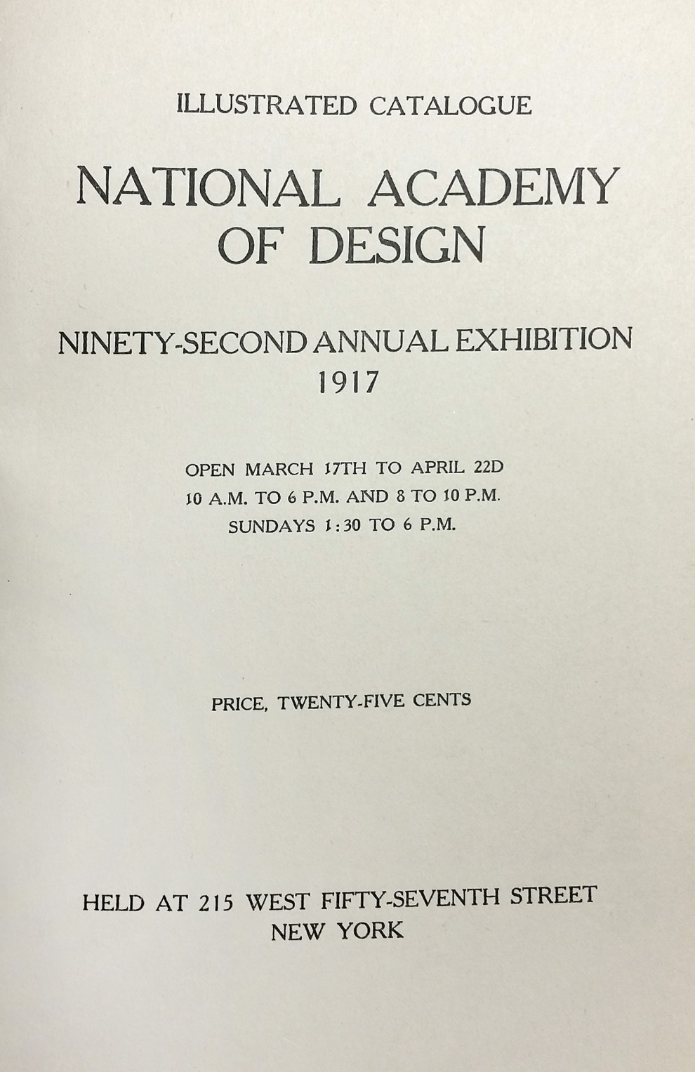 "1917 National Academy of Design, New York, NY, ""Ninety-Second Annual Exhibition"", March 17 - April 22"