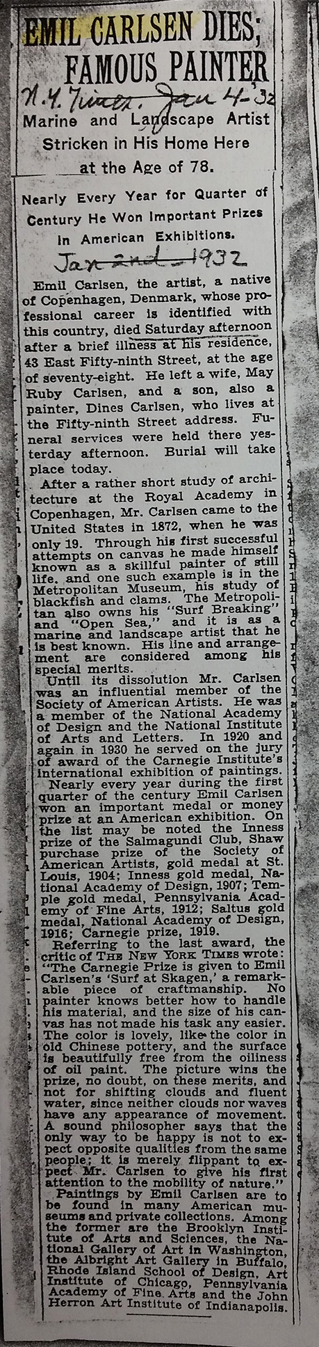 "New York Times, New York, NY, ""Emil Carlsen Dies; Famous Painter"", January 4, 1932."
