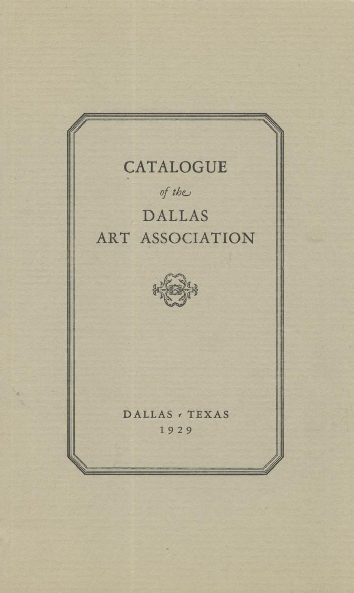"""Dallas Art Association, Dallas, TX, """"Catalog of the Dallas Art Association"""", 1929"""