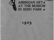 "1905 Cincinnati Museum, Cincinnati, OH, ""Twelfth Annual Exhibition of American Art at the Museum in Eden Park"", May 18 - July 17."