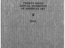 "1922 Cincinnati Museum, Cincinnati, OH, ""The Twenty-Ninth Annual Exhibition of American Art"", May 27 - July 31"