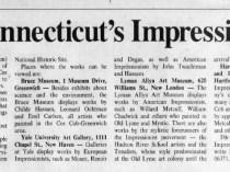 "Arizona Republic, Phoenix, AZ, ""Trail frames Connecticut's Impressionists"", Sunday, September 17, 1995, page 119, not illustrated"