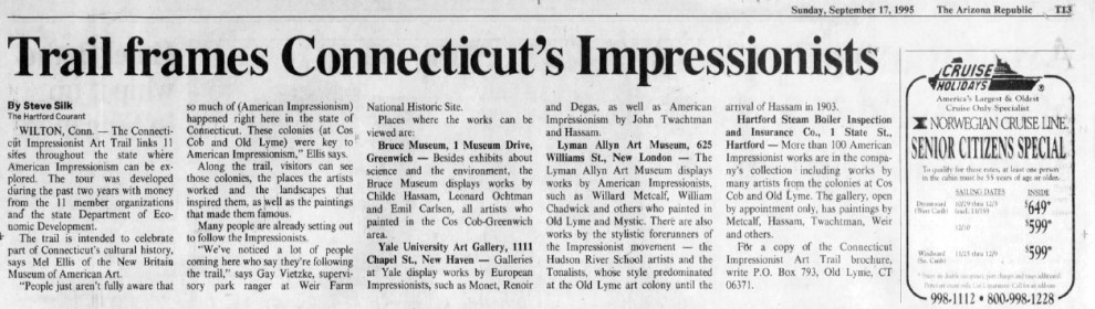 "Arizona Republic, Phoenix, AZ, ""Trail frames Connecticut's Impressionists"", Sunday, September 17, 1995, page 119, not illustrated"