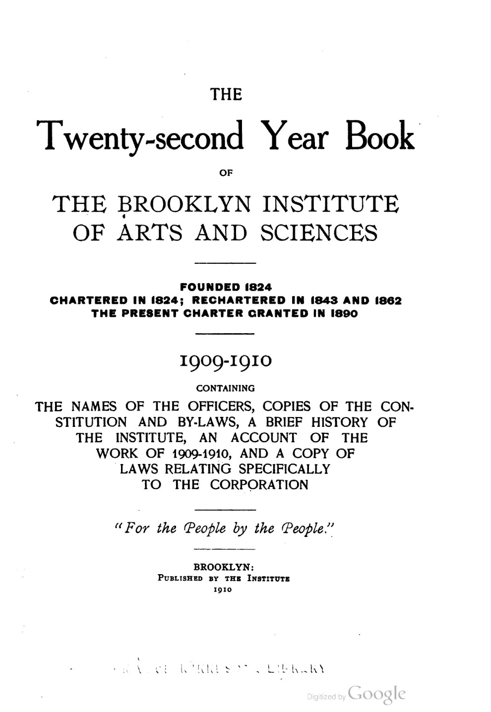 """The Twenty-second Year Book of The Brooklyn Institute of Arts and Sciences"" by The Brooklyn Institute of Arts and Sciences, Brooklyn, NY, 1909-1910, page 74, not illustrated"