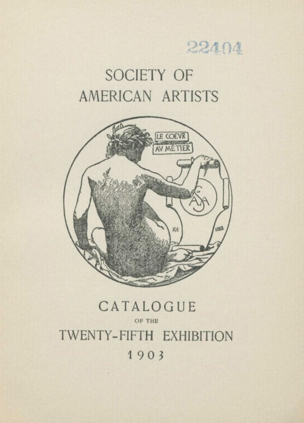 """1902 Society of American Artists, New York, NY, """"Twenty-Fifth Yearly Exhibition"""", March 28 - May 3"""