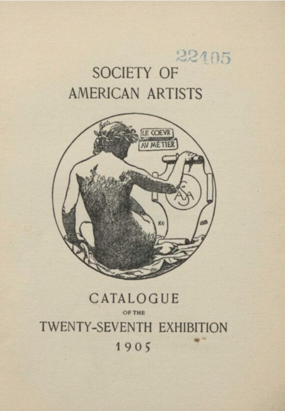 "1905 Society of American Artists, New York, NY, ""Twenty-Seventh Yearly Exhibition"", March 25 - April 30"