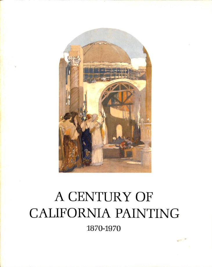 A century of California painting, 1870-1970. An exhibition sponsored by Crocker-Citizens National Bank in commemoration of its one hundredth anniversary.