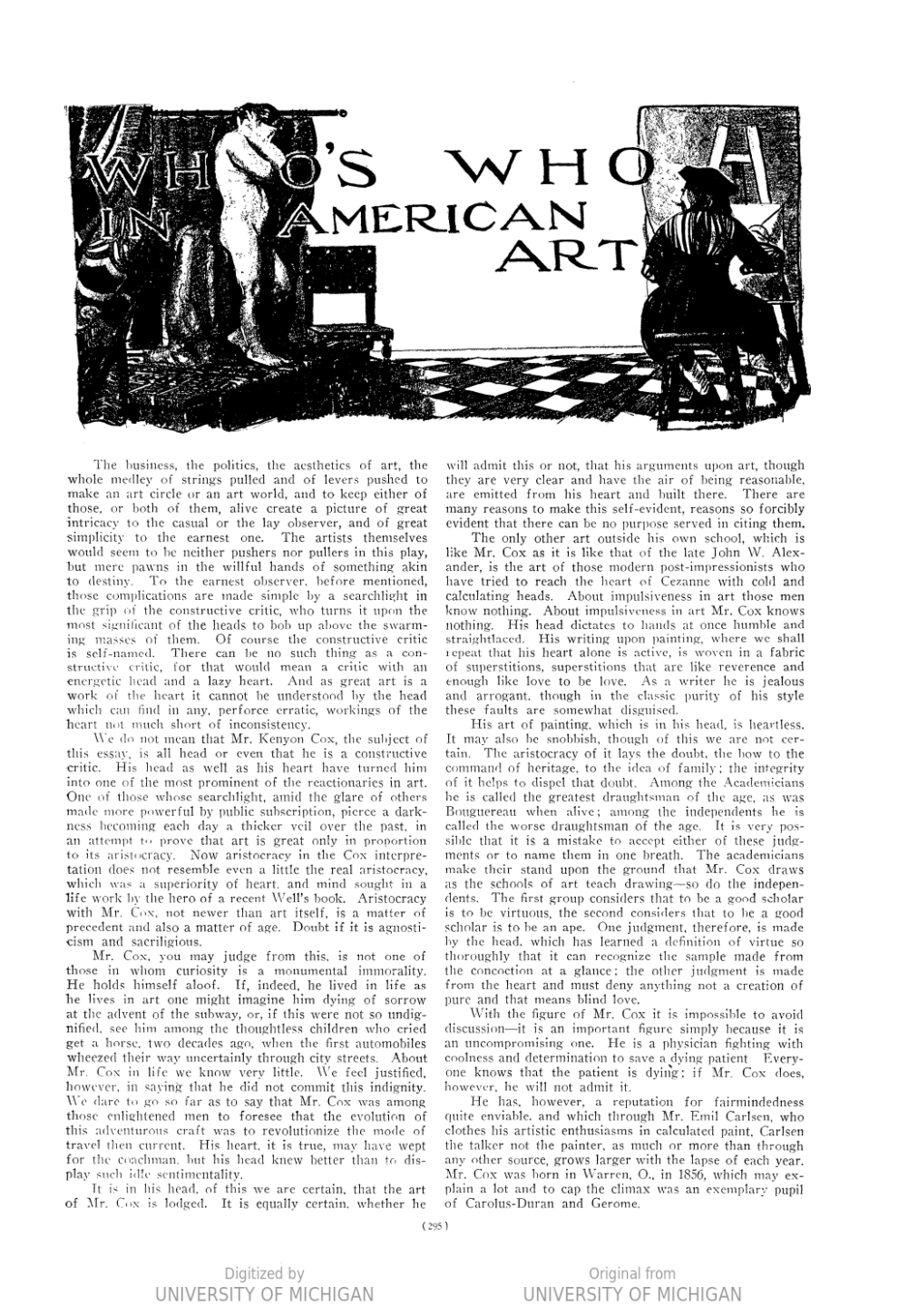 "Arts & Decoration, New York, NY, ""Who's Who in American Art"", Volume 6, Number 6, April, 1916, page 295, not illustrated"
