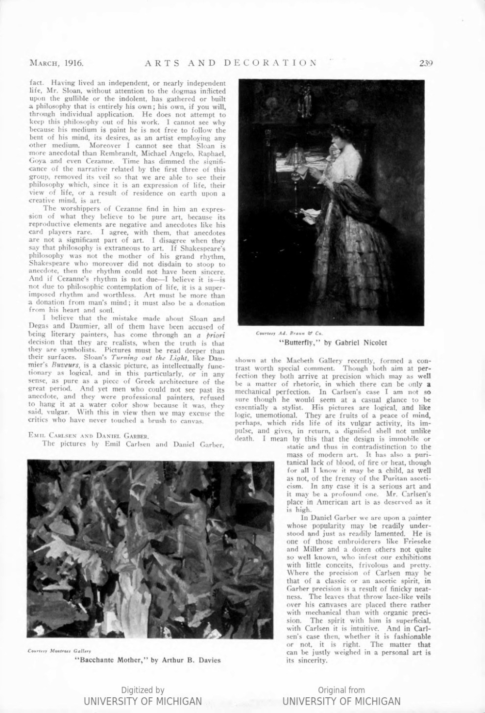 "Arts & Decoration, New York, NY, ""Exhibitions in the Galleries: Emil Carlsen and Daniel Garber "", Volume 6, Number 5, March, 1916, page 239, not illustrated"