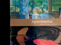 """2016 Herbert F. Johnson Museum of Art, Cornell University, Ithaca, NY, """"JapanAmerica: Points of Contact, 1876-1970"""", August 27 – December 18"""