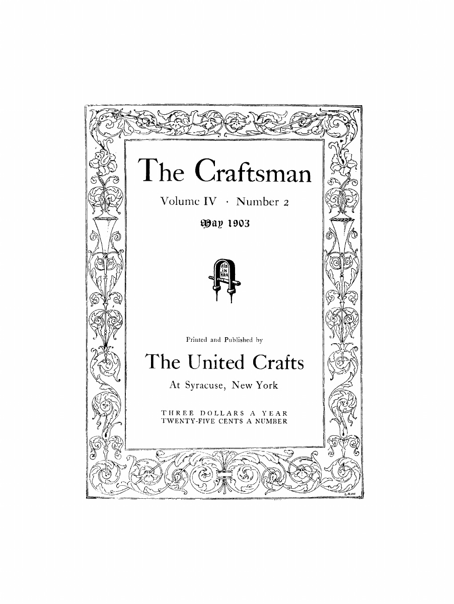 """The Craftsman, Syracuse, NY, """"Notes"""", volume 4, number 2, The United Crafts, Syracuse, NY, May, 1903, page 142, not illustrated"""