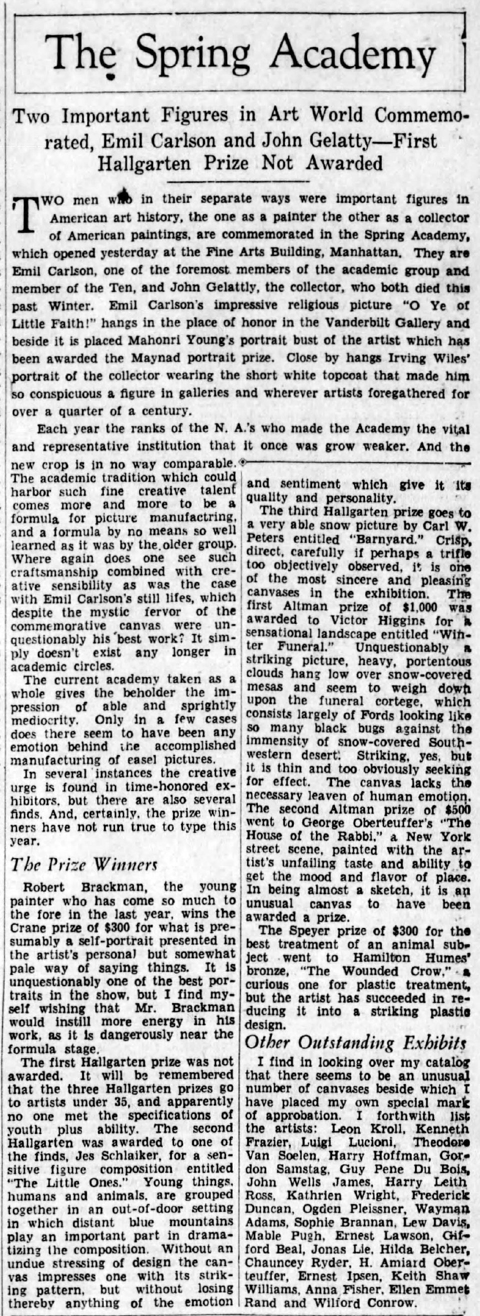 "The Brooklyn Daily Eagle, Brooklyn, NY, ""The spring academy : Two important figures in art world commemorated, Emil Carlson [sic] and John Gelatty—first Hallgarten prize not awarded"", Sunday, March 27, 1932, page 58, not illustrated"