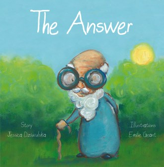 The answer children's book by Emilie Geant