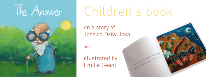 Children's book the Answer by Emilie Geant and Jessica Dziwulska