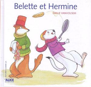 Belette et Hermine. Alice Ed.